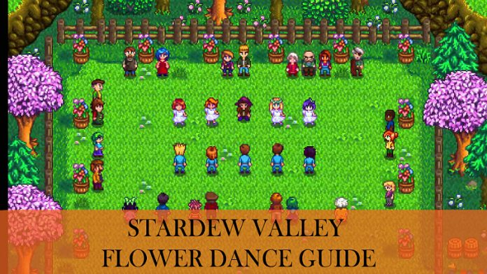 Flower Dance Stardew Valley