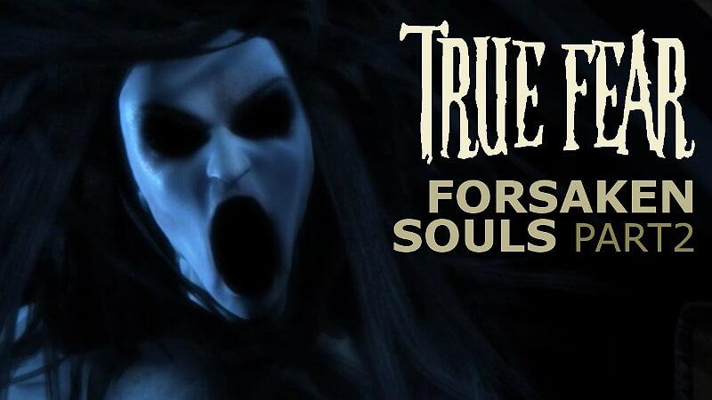 True Fear: Forsaken Souls Part 2 Game