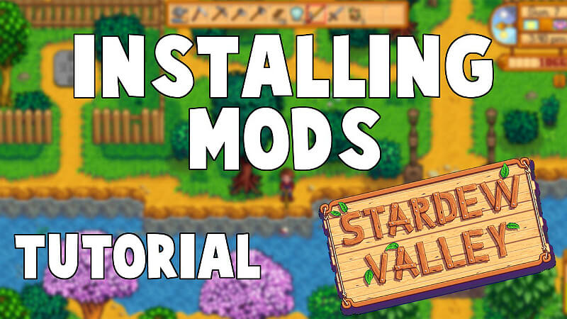 Stardew Valley: How to Install Mods: Personal Guide | GamesCrack org