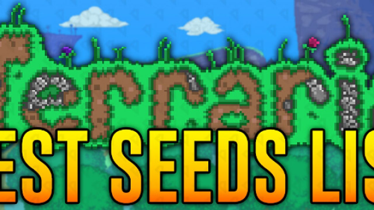 Terraria: Best Seeds List - Guide and Tips | GamesCrack org