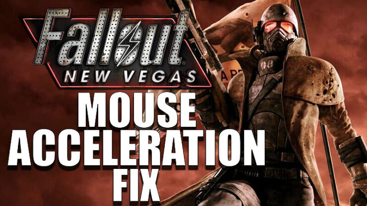 Fallout New Vegas Mouse Acceleration