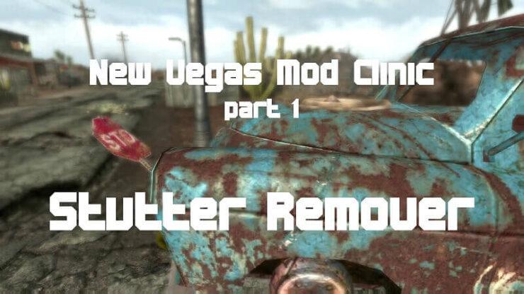 Fallout New Vegas Stutter Remover