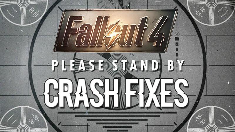 Fallout 4 Crash Fixes
