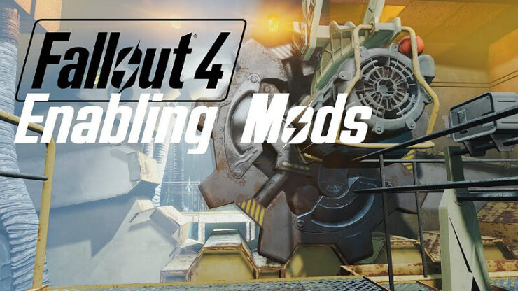 Fallout 4 Enable Mods