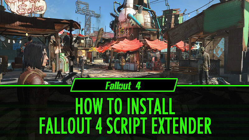 Fallout 4: F4SE - Updates, Help and Download - Guide and