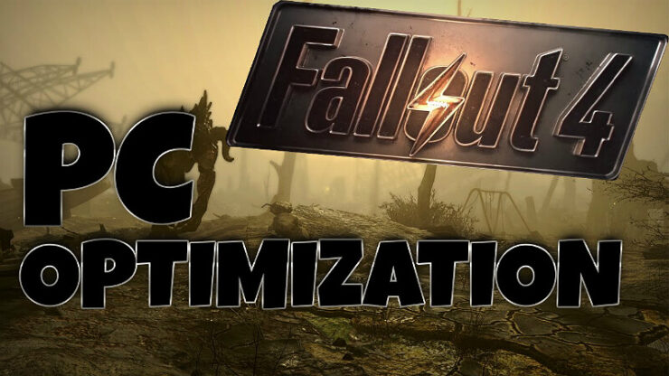 Fallout 4 FPS Fixes
