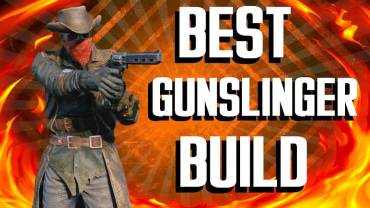 Fallout 4 Gunslinger Build