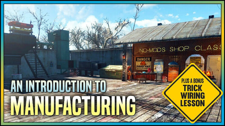 Fallout 4 Manufacturing