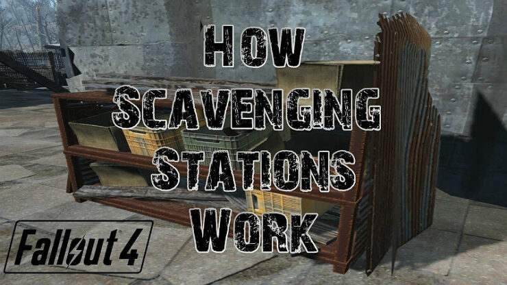 Fallout 4 Scavenging Stations