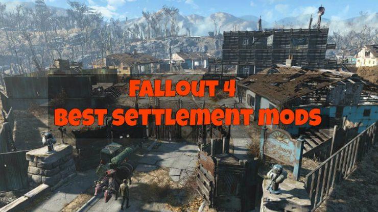 Fallout 4 Settlement Mods