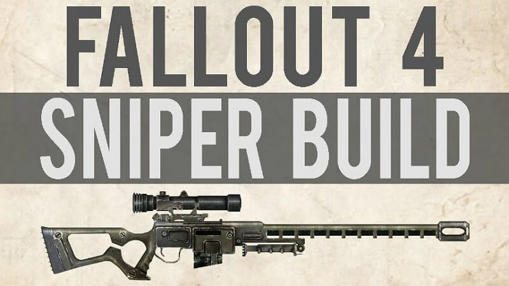 Fallout 4 Sniper Build
