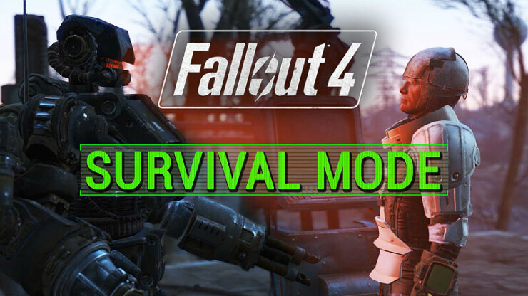 Fallout 4 Survival Mode