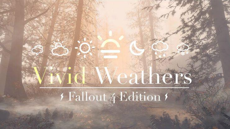 Fallout 4 Vivid Weathers