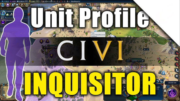 Civilization 6 Launch Inquisition