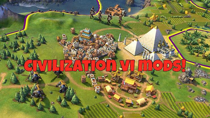 Civilization 6: Mods - The Best List in 2019 | GamesCrack org