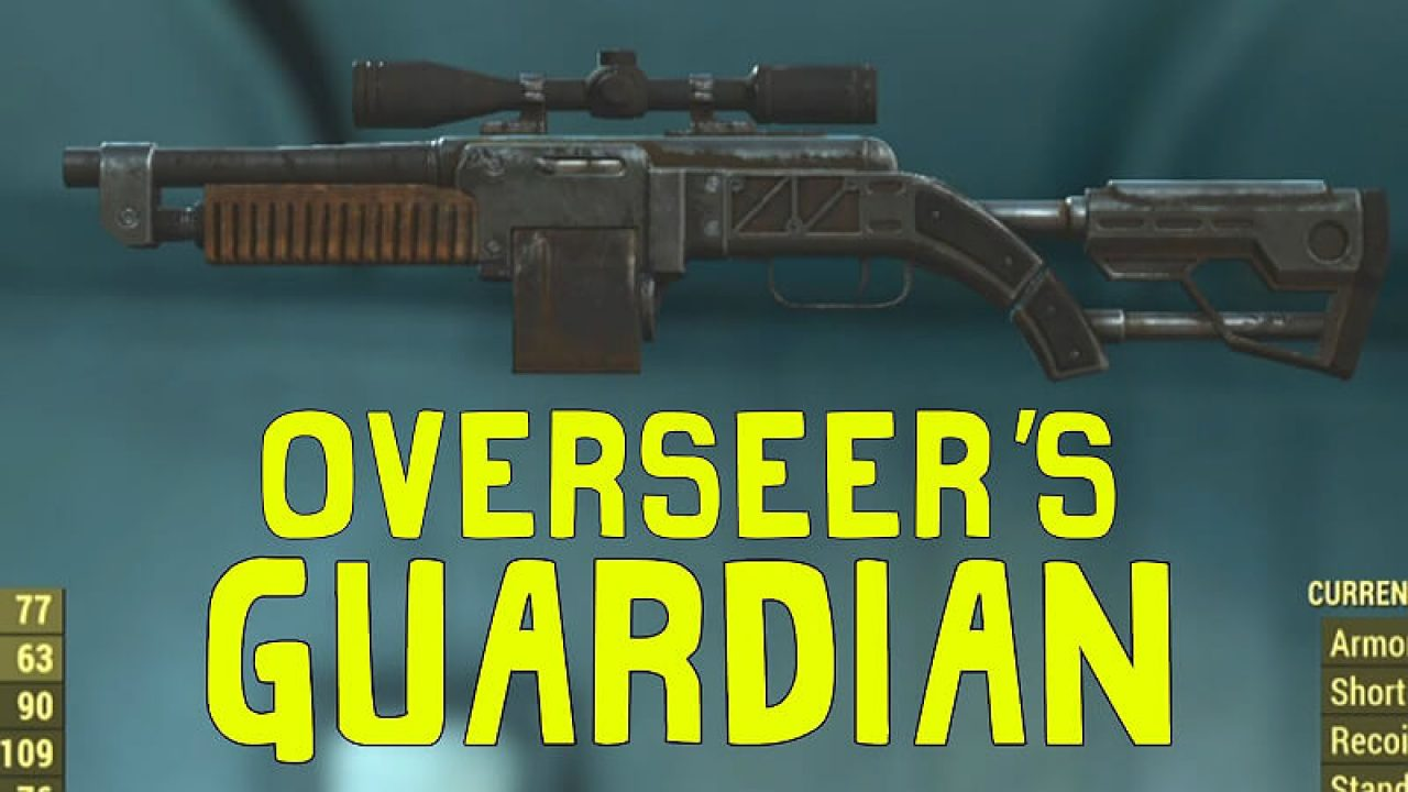 Fallout 4: Overseer's Guardian - Way too OP and here's Why