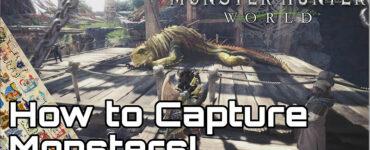 Monster Hunter World Capturing