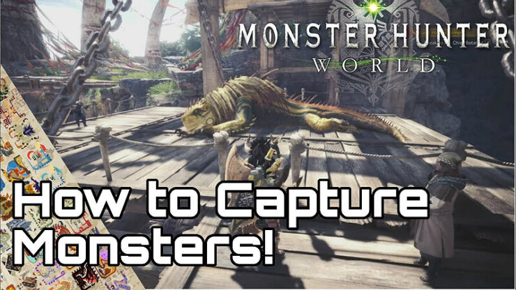 Monster Hunter World Capturing