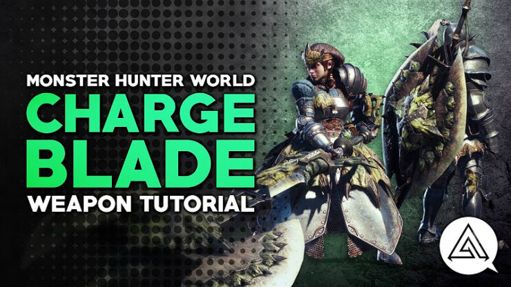 Monster Hunter World Charge Blade