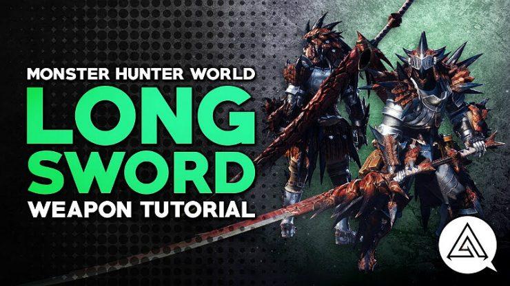 Monster Hunter World Long Sword