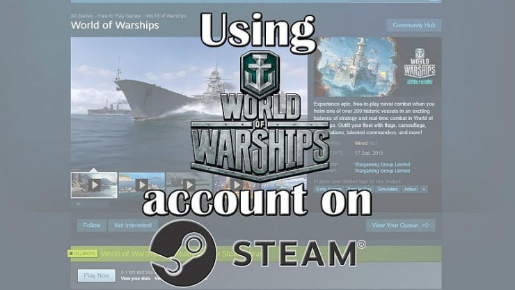 World of Warships How to Use Account