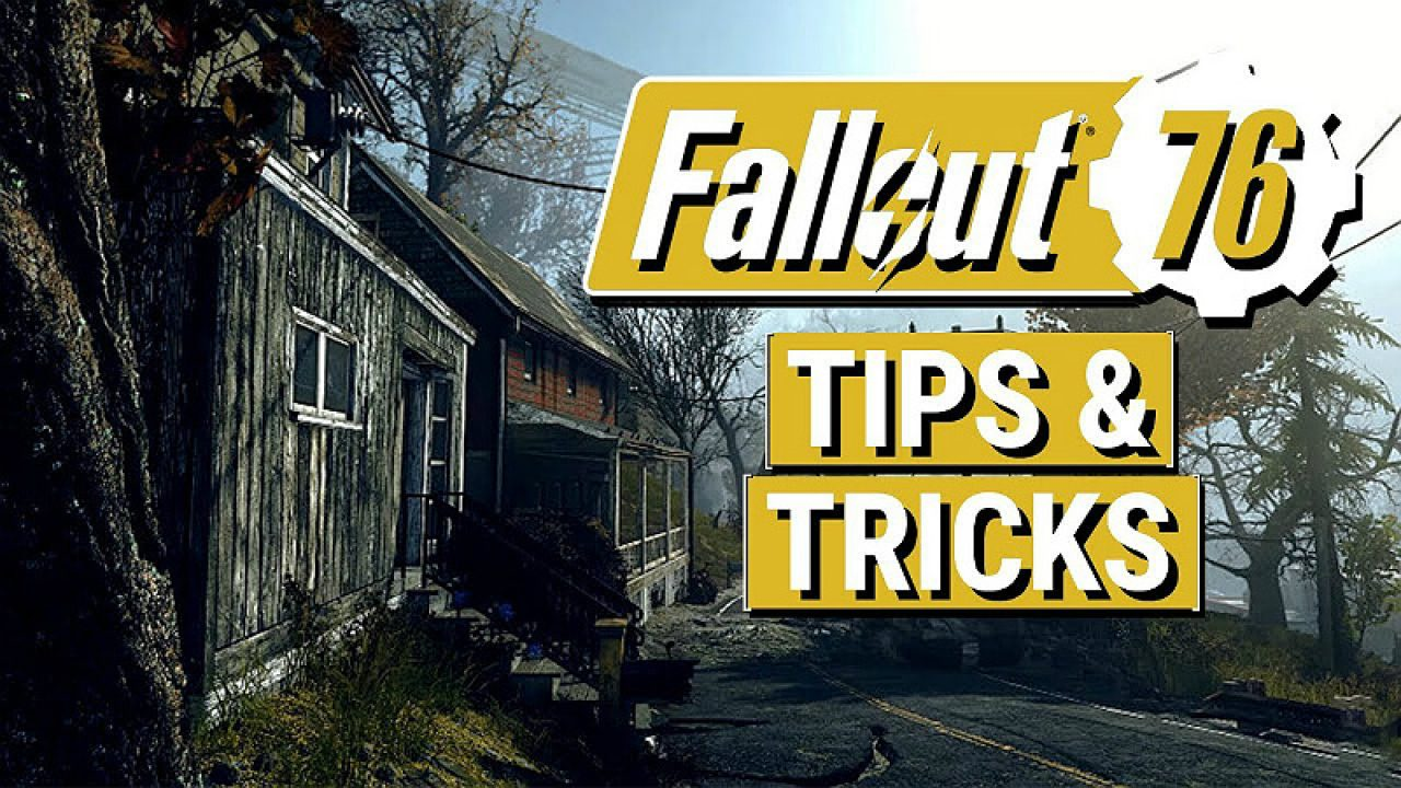 Fallout 76: Tips and Tricks for Beginners - Guide