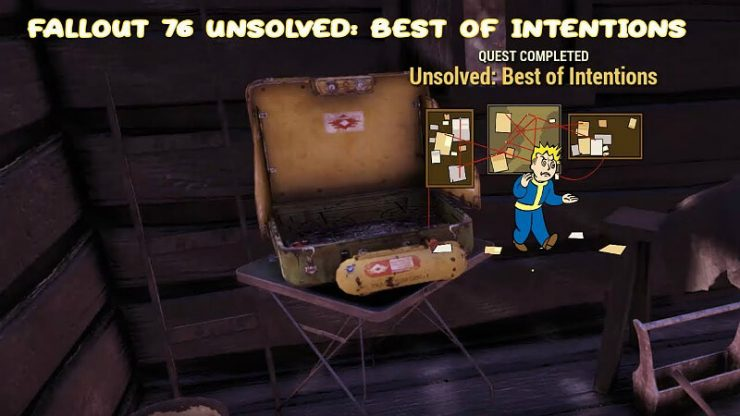 Fallout 76 Unsolved Best of Intentions
