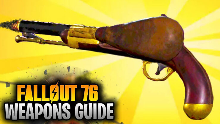 Fallout 76 Weapons