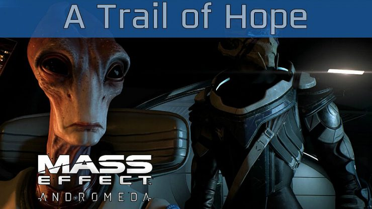 Mass Effect Andromeda A Trail of Hope