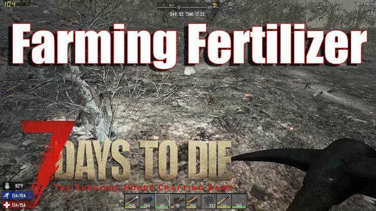 7 Days To Die Fertilizer