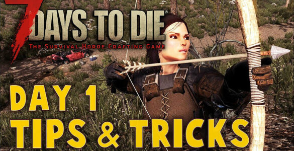 7 Days To Die Tips
