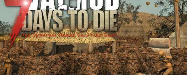7 Days to Die Valmod
