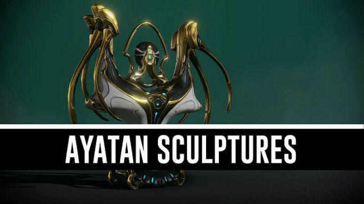 Warframe Ayatan Sculptures