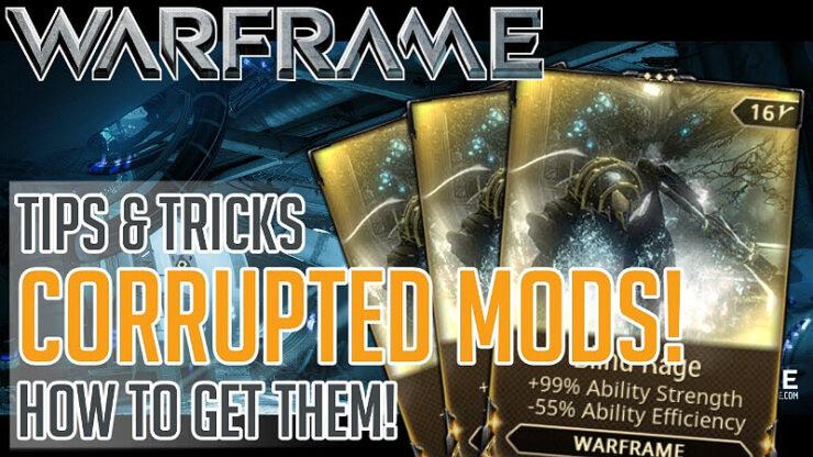 Warframe Corrupted Mods
